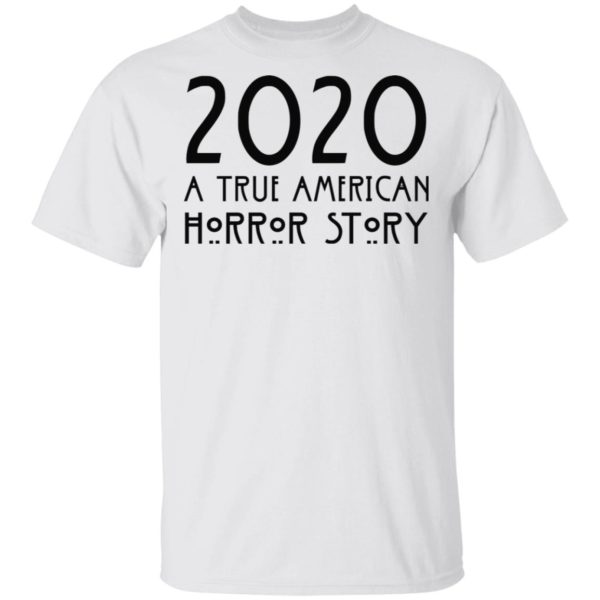 redirect 150 600x600 - 2020 a true American horror story shirt