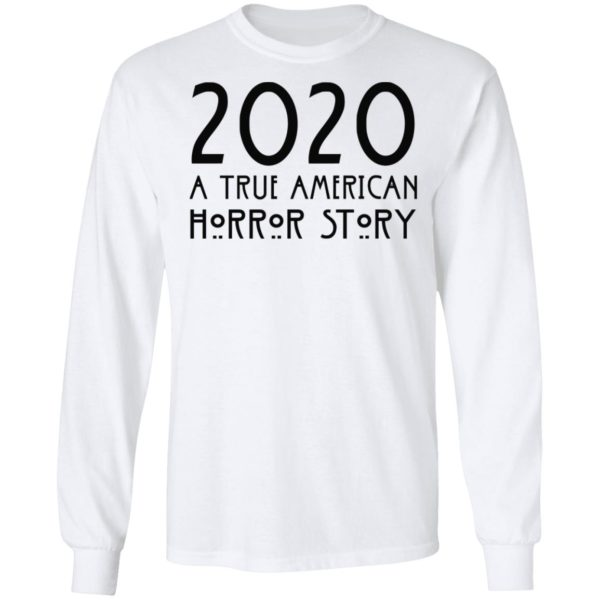redirect 155 600x600 - 2020 a true American horror story shirt