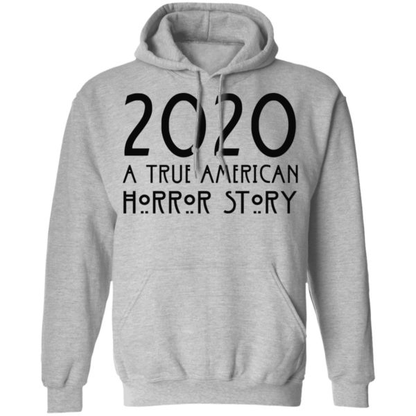 redirect 156 600x600 - 2020 a true American horror story shirt