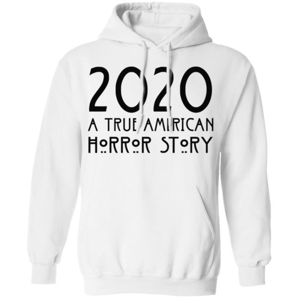 redirect 157 600x600 - 2020 a true American horror story shirt