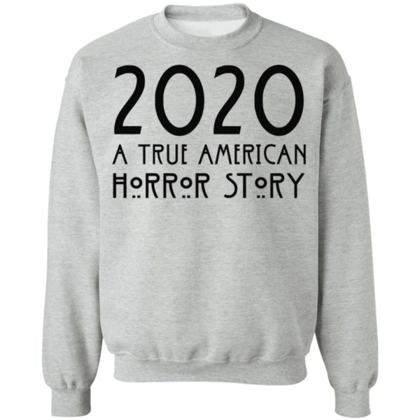 redirect 158 600x600 - 2020 a true American horror story shirt