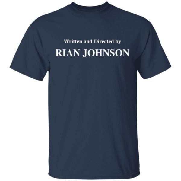 redirect 1681 600x600 - Written and directed by Rian Johnson shirt