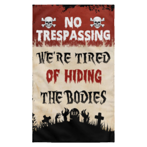 redirect 18 300x300 - Personalized No Trespassing We're Tired Halloween flag
