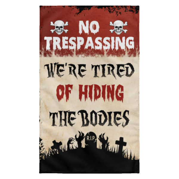redirect 20 600x600 - Personalized No Trespassing We're Tired Halloween flag
