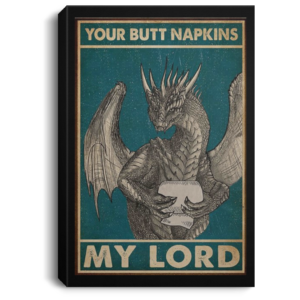 redirect 32 300x300 - Dragon your butt napkins my lord poster