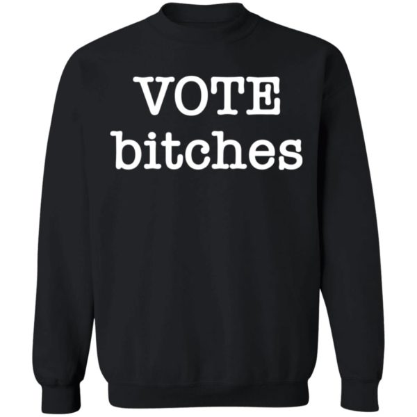 redirect 3283 600x600 - Vote bitches shirt