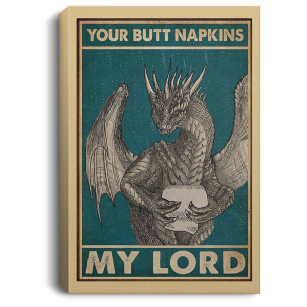 redirect 33 600x600 - Dragon your butt napkins my lord poster