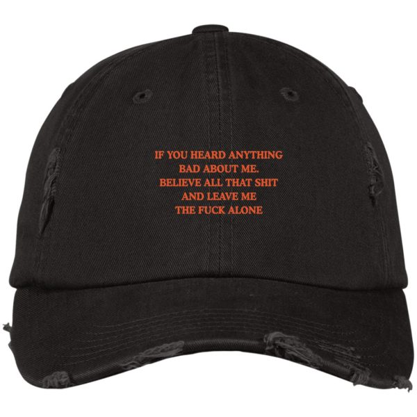redirect 3435 600x600 - If you heard anything bad about me believe all that shit hat, cap