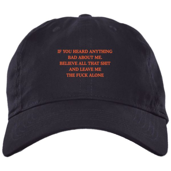 redirect 3439 600x600 - If you heard anything bad about me believe all that shit hat, cap