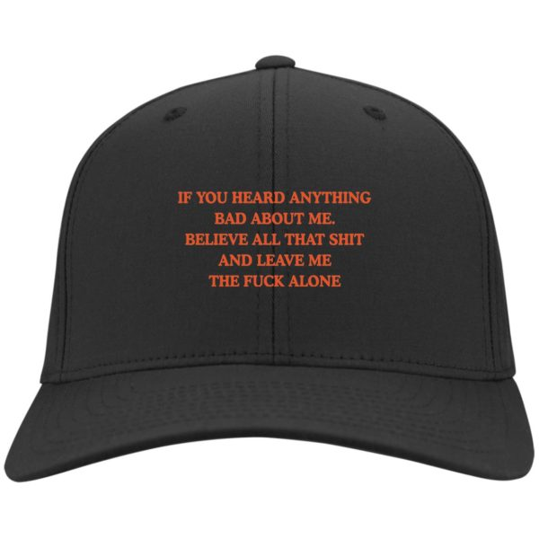 redirect 3441 600x600 - If you heard anything bad about me believe all that shit hat, cap