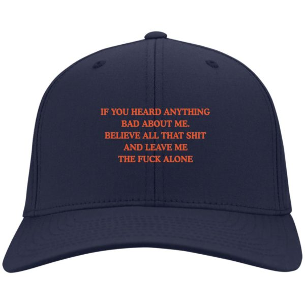 redirect 3443 600x600 - If you heard anything bad about me believe all that shit hat, cap