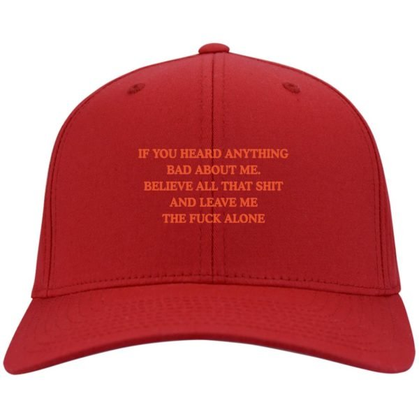 redirect 3444 600x600 - If you heard anything bad about me believe all that shit hat, cap