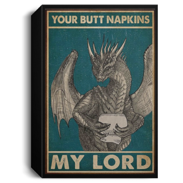 redirect 37 600x600 - Dragon your butt napkins my lord poster