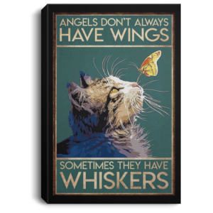 redirect 44 300x300 - Cat angels don't always have wings sometimes they have whiskers poster