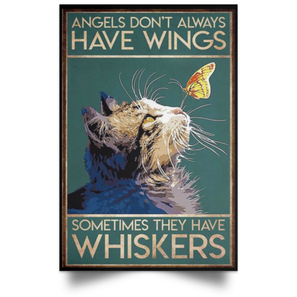 redirect 46 600x600 - Cat angels don't always have wings sometimes they have whiskers poster