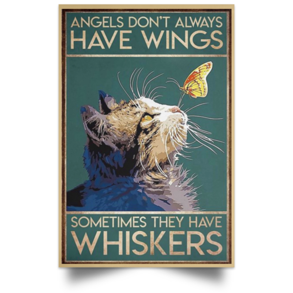 redirect 47 600x600 - Cat angels don't always have wings sometimes they have whiskers poster