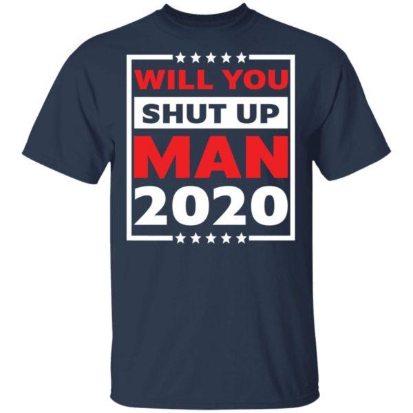 redirect 4707 600x600 - Will you shut up man 2020 shirt