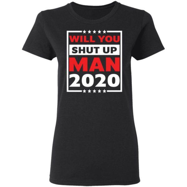 redirect 4708 600x600 - Will you shut up man 2020 shirt