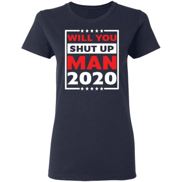 redirect 4709 600x600 - Will you shut up man 2020 shirt