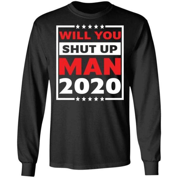redirect 4710 600x600 - Will you shut up man 2020 shirt