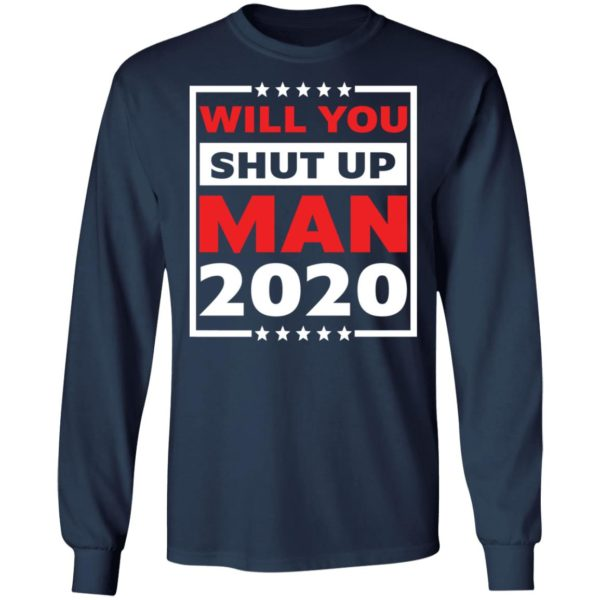 redirect 4711 600x600 - Will you shut up man 2020 shirt
