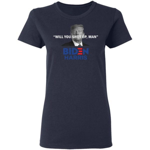 redirect 4819 600x600 - Trump will you shut up man Biden Harris shirt