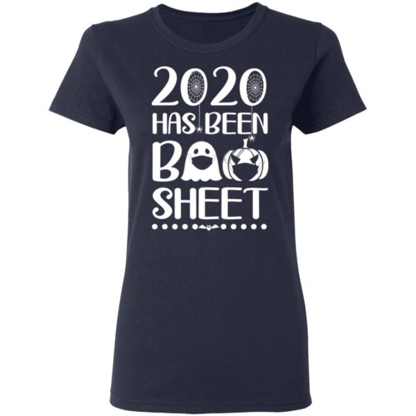 redirect 599 600x600 - 2020 has been boo sheet t-shirt