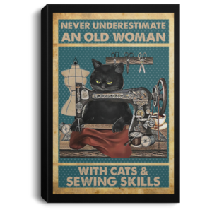 redirect 95 300x300 - Never underestimate an old woman with cats and sewing skills poster