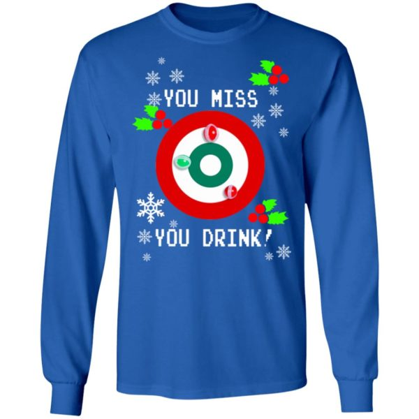 redirect 1287 600x600 - You miss you drink Christmas sweatshirt