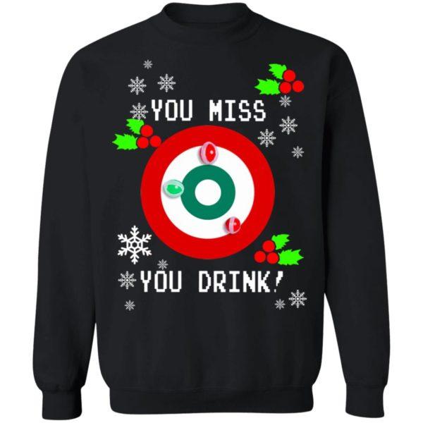 redirect 1291 600x600 - You miss you drink Christmas sweatshirt