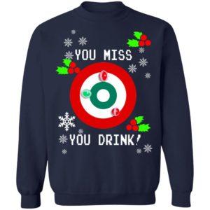 redirect 1292 300x300 - You miss you drink Christmas sweatshirt