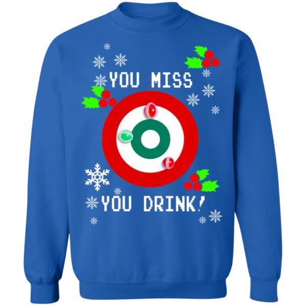 redirect 1294 600x600 - You miss you drink Christmas sweatshirt