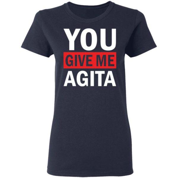 redirect 1718 600x600 - You give me Agita shirt