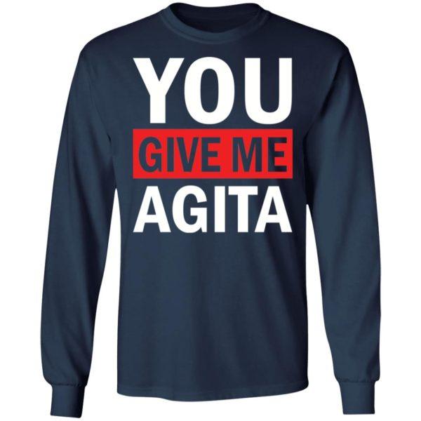 redirect 1720 600x600 - You give me Agita shirt