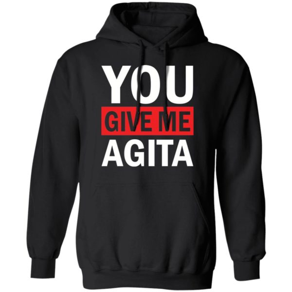 redirect 1721 600x600 - You give me Agita shirt