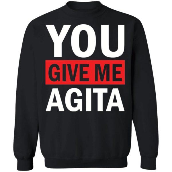 redirect 1723 600x600 - You give me Agita shirt