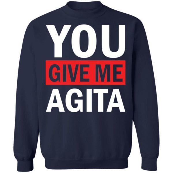 redirect 1724 600x600 - You give me Agita shirt