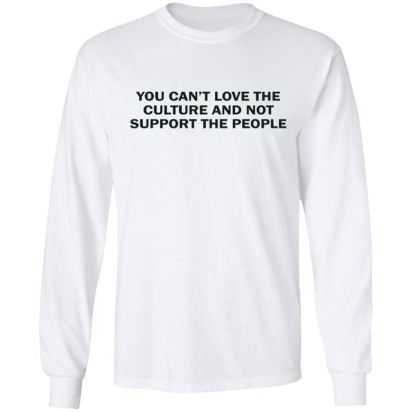 redirect 1740 600x600 - You can't love the culture and not support the people shirt