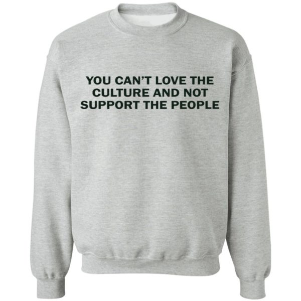 redirect 1743 600x600 - You can't love the culture and not support the people shirt