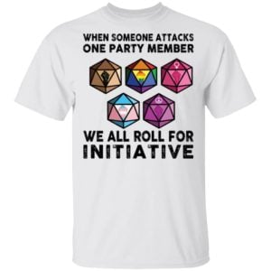 redirect 1855 300x300 - When someone attacks one party member we all roll for initiative shirt