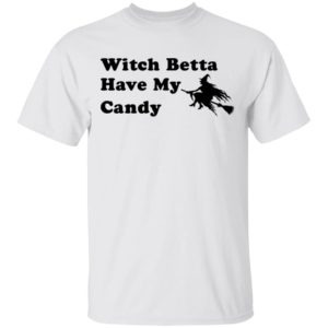 redirect 210 300x300 - Witch betta have my candy shirt