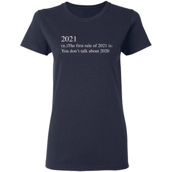 redirect 2737 600x600 - 2021 the first rule of 2021 is you don't talk about 2020 shirt
