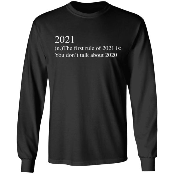 redirect 2738 600x600 - 2021 the first rule of 2021 is you don't talk about 2020 shirt