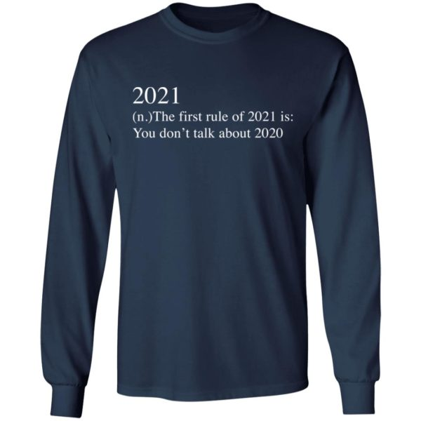 redirect 2739 600x600 - 2021 the first rule of 2021 is you don't talk about 2020 shirt