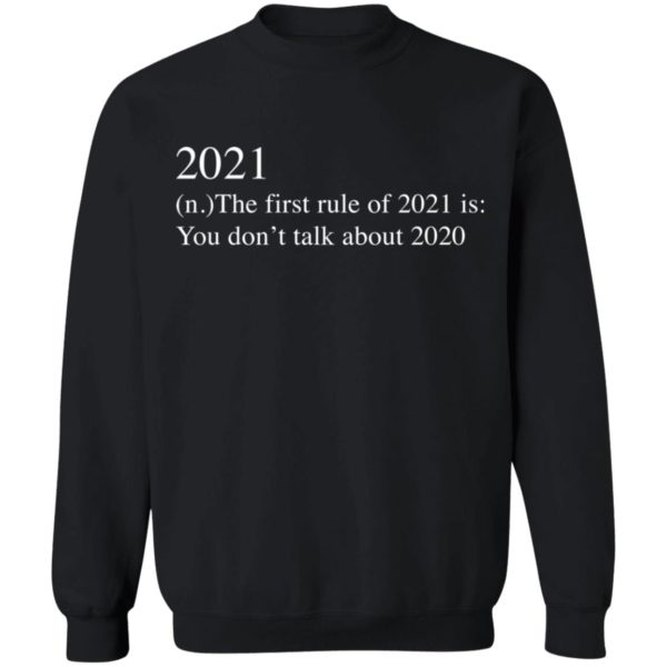 redirect 2742 600x600 - 2021 the first rule of 2021 is you don't talk about 2020 shirt