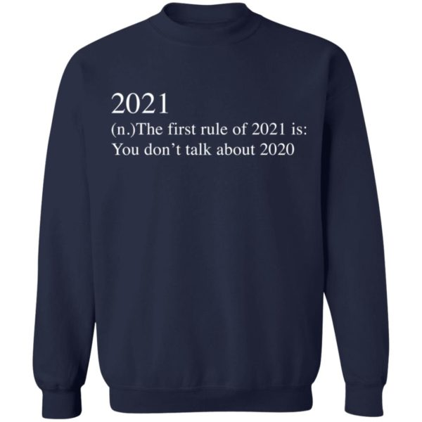 redirect 2743 600x600 - 2021 the first rule of 2021 is you don't talk about 2020 shirt