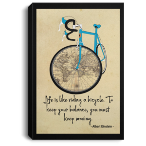 redirect 300x300 - Life is like riding a bicycle to keep your balance you must keep moving poster