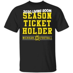 redirect 412 300x300 - 2020 living room season ticket holder Michigan football shirt