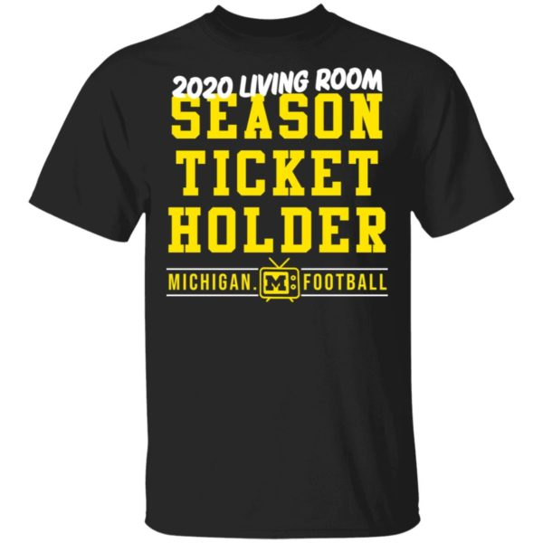 redirect 412 600x600 - 2020 living room season ticket holder Michigan football shirt