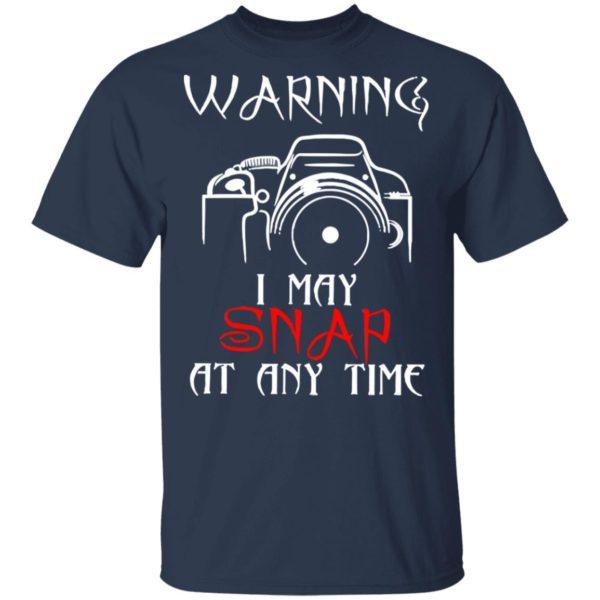 redirect 4151 600x600 - Warning I may snap at any time shirt